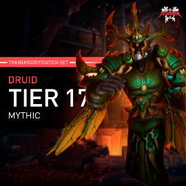 Druid Tier T17 Look Full Set Mythic Transmogrification Set 7 Items Boost WoW