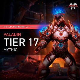 Paladin Tier T17 Look Full Set Mythic Transmogrification Set 7 Items Boost WoW