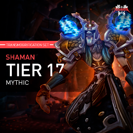 Shaman Tier T17 Look Full Set Mythic Transmogrification Set 7 Items Boost WoW