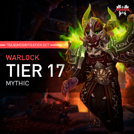 Warlock Tier T17 Look Full Set Mythic Transmogrification Set 7 Items Boost WoW