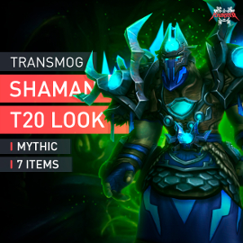 Shaman Tier T20 Look Full Set Mythic Transmogrification Set 7 Items Boost WoW